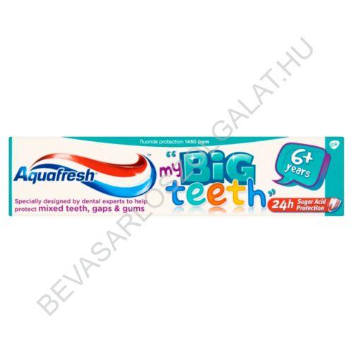 AquafreshMy Big Teeth Fogkrém Gyerekeknek 6 éves kortól 50 ml